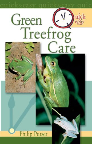 Quick & Easy Green Treefrog Care (English Edition) -