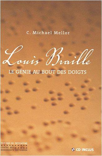 Louis Braille : Le génie au bout des doigts (1CD audio)