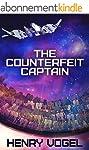 The Counterfeit Captain (English Edit...