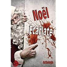 Noël Ecarlate