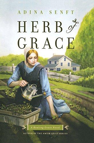 Herb Of Grace A Healing Grace Novel