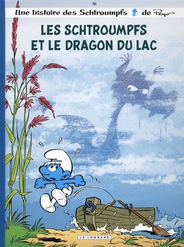 Les Schtroumpfs (36) : Les schtroumpfs et le dragon du lac : une histoire des schtroumpfs. 36
