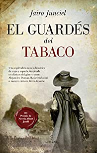 El guardés del tabaco par Jairo Junciel Calvo