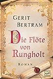 Gerit Bertram: Die Flöte von Rungholt