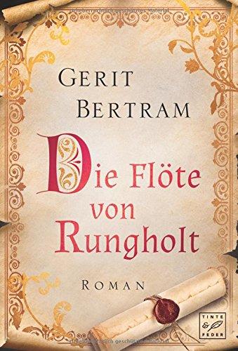 Bertram, Gerit: Die Flöte von Rungholt