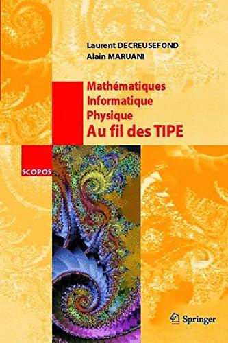 Mathématique, informatique, physique : au fil des TIPE