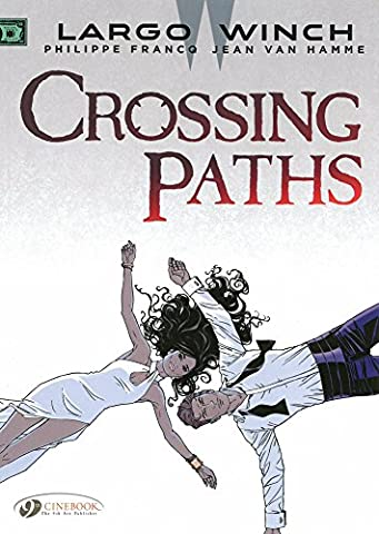 Largo Winch, Tome 15 : Crossing paths