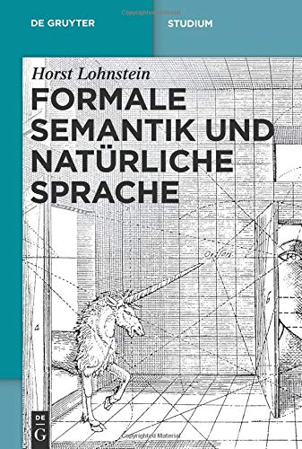 Formale Semantik und natürliche Sprache (De Gruyter Studium)