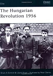 By Erwin A. Schmidl The Hungarian Revolution 1956 (Elite) [Paperback]