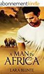 A Man in Africa (English Edition)