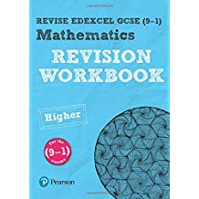 Revise Edexcel Gcse Mathematics higher Revision Workbook (REVISE Edexcel GCSE Maths 2015)