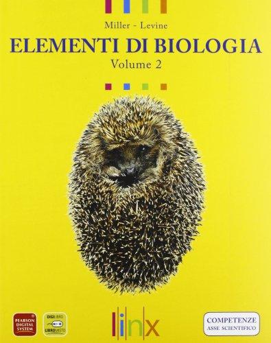 Elementi di biologia. Per le Scuole superiori. Con espansione online: 2