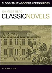 100 Must-read Classic Novels (Bloomsbury Good Reading Guide)