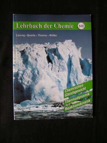 (Lehrbuch der Chemie für die Sekundarstufe II, Chemisches Gleichgewicht, Thermodynamik, Reaktionskinetik)