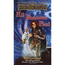 All Shadows Fled: Bk. 3 (Forgotten Realms)