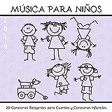 Música para Niños 2019 - 20 Canciones Relajantes para Cuentos y Canciones Infantiles