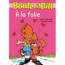 Boule et Bill - À la folie