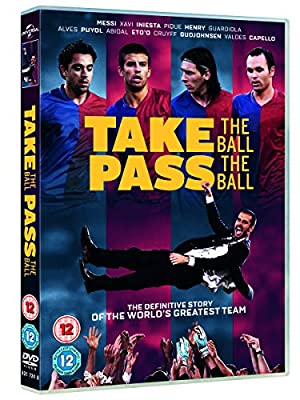 Take The Ball, Pass The Ball (FC Barcelona) [DVD] [2018] : everything 5 pounds (or less!)