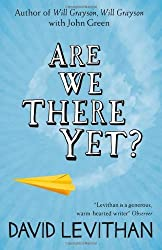 Are We There Yet? by David Levithan (2013-08-01)