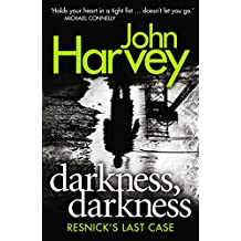 Darkness, Darkness: (Resnick 12) (Charlie Resnick series)