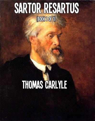 Sartor Resartus o El Sastre Remendado por Thomas Carlyle