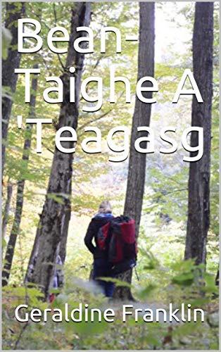 Bean-Taighe A \'Teagasg (Scots_gaelic Edition)