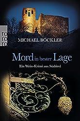 Mord in bester Lage: Ein Wein-Krimi aus Südtirol (Baron Emilio von Ritzfeld-Hechenstein, Band 2)