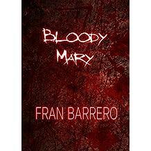 11 Relatos de terror y violencia: Bloody Mary