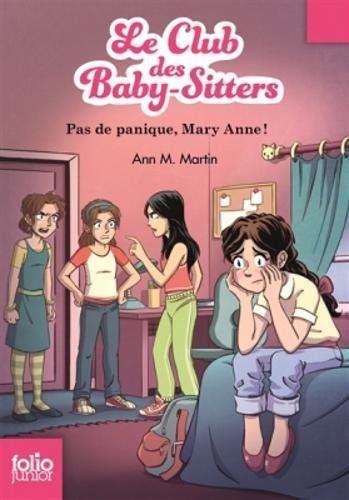 Le Club des Baby-Sitters, 4:Pas de panique, Mary Anne!