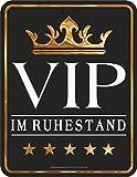 Original RAHMENLOS® Blechschild: VIP im Ruhestand
