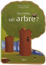 Qui habite un arbre ? de Nathalie Tordjman