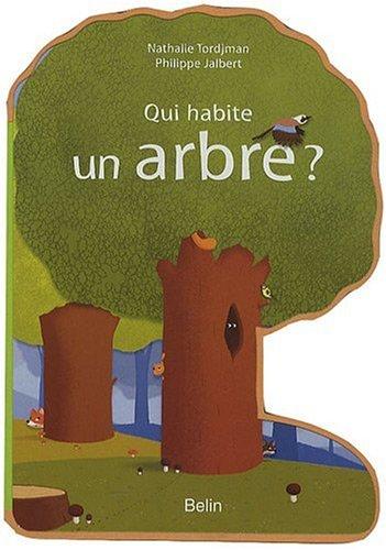 Qui habite un arbre ?