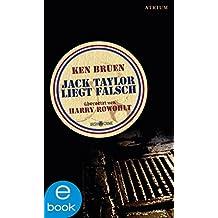 Jack Taylor liegt falsch: Band 2