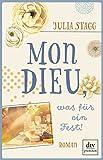 Mon Dieu, was f�r ein Fest!: Roman (Romanreihe um das Pyren�endorf Fogas)