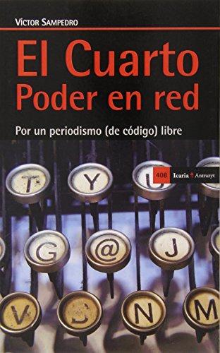 Descargar Libro El Cuarto Poder En Red (Antrazyt) de Victor Sampedro Blanco