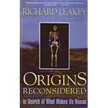 Origins Reconsidered: In Search of What Makes Us Human by Richard Leakey (2008-06-26)