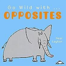 Go Wild with Opposites