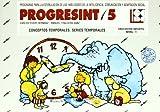 Progresint. 5. Conceptos basicos temporales, series temporales