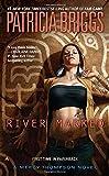 River Marked (Mercy Thompson Novels)