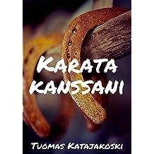 Karata kanssani (Finnish Edition)