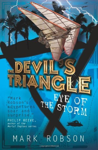 The Devil's Triangle: Eye of the Storm by Mark Robson (2-Feb-2012) Paperback