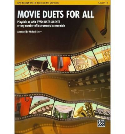 [(Movie Duets for All: Alto Saxophone Level 1-4: Eb Saxes