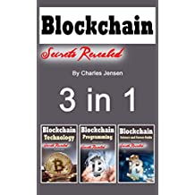 Blockchain: Technology Guide to Bitcoin and Blockchain Programming 3 in 1 (English Edition)