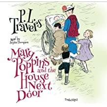 Mary Poppins and the House Next Door (Mary Poppins series, Book 6) by P. L. Travers (2013-12-01)