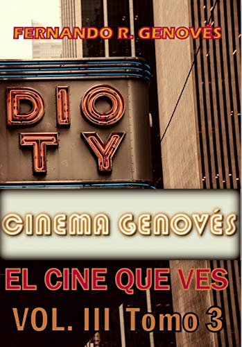 Cinema Genovés Vol. III : El cine que ves Tomo 3