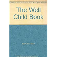 The Well Child Book
