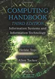 2: Computing Handbook, Third Edition: Information Systems and Information Technology