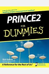 Prince2 For Dummies: Written by Nick Graham, 2008 Edition, Publisher: John Wiley & Sons [Paperback] Paperback