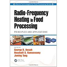 Radio-Frequency Heating in Food Processing: Principles and Applications