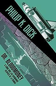 Dr. Bloodmoney par Philip K. Dick